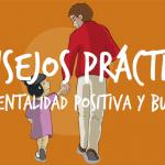 Cómo educar en positivo. Guía para padres y madres