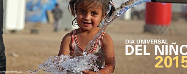 20 nov 2015, Día Universal del Niño